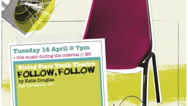 Rising Stars Youth Theatre with National Theatre Connections Presents Follow, Follow